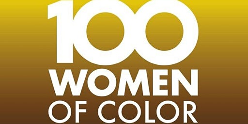 The 100 Women of Color Gala & Awards 2020: VIP Access / Sponsorship Package
