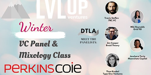 Interactive VC Panel and Mixology Class (Start the New Year Right)
