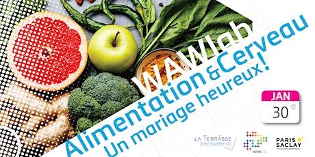 WAWlab Alimentation et Cerveau, un mariage heureux! tickets