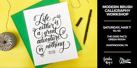 Huntingdon, TN: Modern Brush Calligraphy at the Dixie // 10-12P tickets