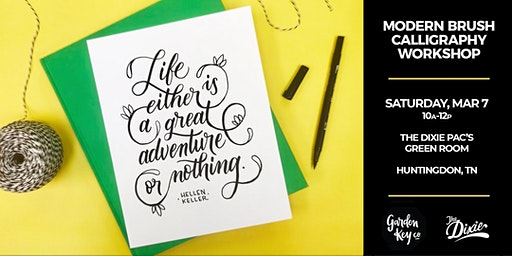 Huntingdon, TN: Modern Brush Calligraphy at the Dixie // 10-12P