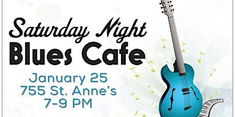 Saturday Night Blues Cafe tickets