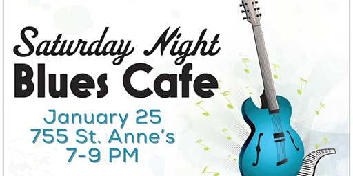 Saturday Night Blues Cafe