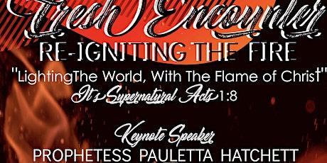 Women of Light Ministries,Inc-Lakeland - Fresh Encounter-Re-ignite the Fire tickets