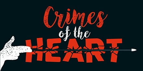 Crimes of the Heart by Beth Henley tickets