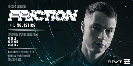 Fusion Presents FRICTION & LINGUISTICS tickets