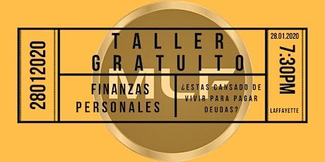 Taller Gratuito de Finanzas Personales 28 de Enero, Deja de perder el tiempo. tickets