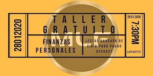 Taller Gratuito de Finanzas Personales 28 de Enero, Deja de perder el tiempo.