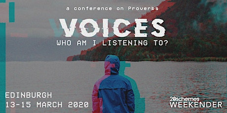 20schemes Weekender - Voices: Who Am I Listening To? tickets