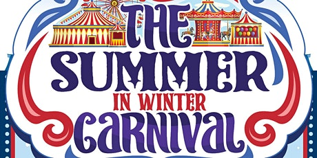 Summer in Winter Carnival tickets