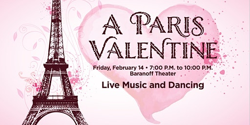 A Paris Valentine 5-Course Dinner, Live Music, Dancing
