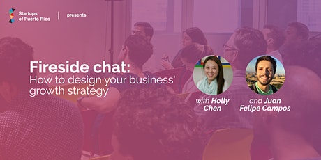 Speaker Series: Fireside Chat: How to design your business' growth strategy tickets