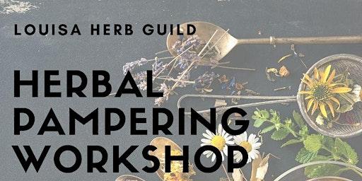 Herbal Pampering Workshop