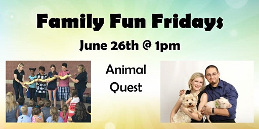 Family Fun Fridays: Animal Quest