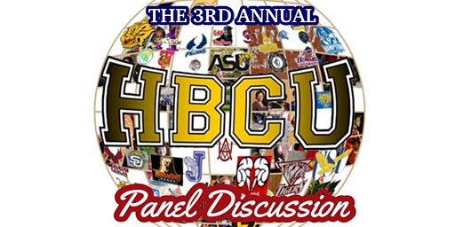 The 3rd Annual HBCU Panel Discussion & Mix and Mingle