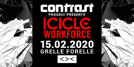 CONTRAST presents ICICLE & WORKFORCE | 18+ Tickets