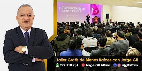 Taller Gratis de Bienes Raíces con Jorge Gil entradas