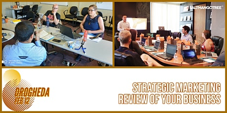 Strategy Clinic Drogheda: Marketing Review of your Business @ CityNorth tickets