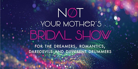 Not Your Mother's Bridal Show - Santa Fe Edition tickets