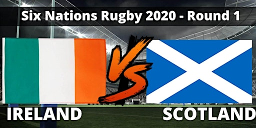 Ireland VS Scotland February 1st