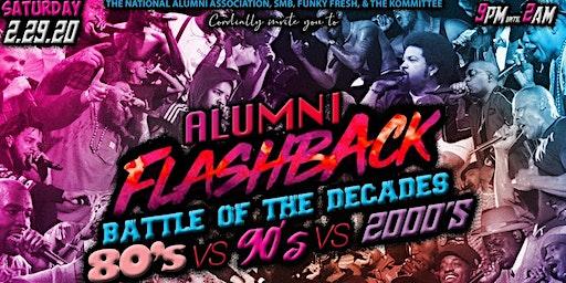 ALUMNI FLASHBACK, BATTLE OF THE DECADES!  80's vs 90's vs THE 2000's