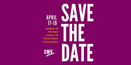 LWV Texas State Convention 2020 tickets