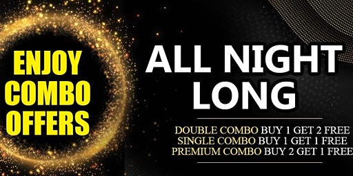 Thursday Combo Offers All Night Long