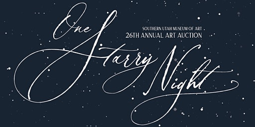 One Starry Night: 26th Art Auction for Southern Utah Museum of Art