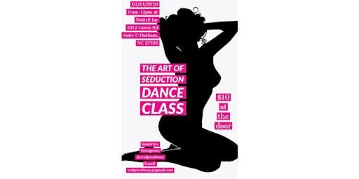 The Art Of Seduction Dance Class