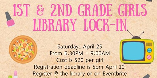 1st and 2nd Grade Girls Library Lock-in