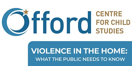 Violence in the Home: What the Public Needs to Know tickets