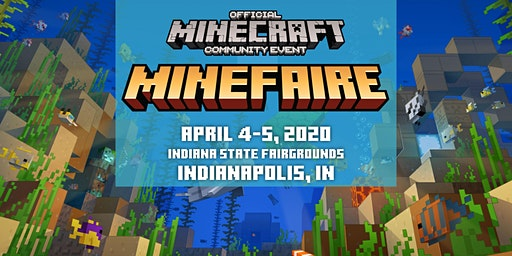 Minefaire, an Official MINECRAFT Community Event (Indianapolis, IN)