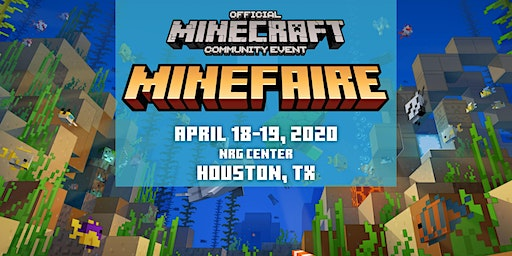 Minefaire, an Official MINECRAFT Community Event (Houston, TX)