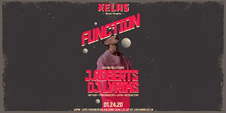 XELAS presents FUNCTION w/ J.ROBERTS + DJ LYRIKS tickets