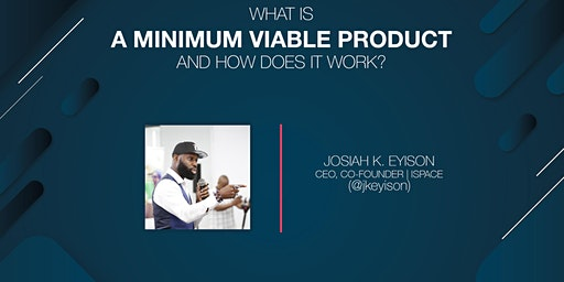 What Is A Minimum Viable Product And How Does It Work?