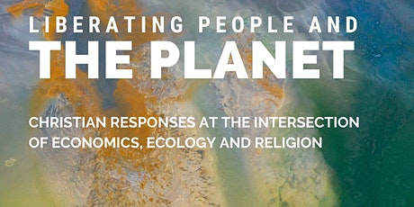 Ecology and Economics Conference: Liberating People and Planet  tickets
