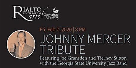 Johnny Mercer Tribute tickets
