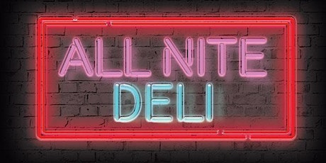 Sketch Comedy: All Nite Deli tickets