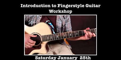Introduction to Fingerstyle Guitar- Workshop