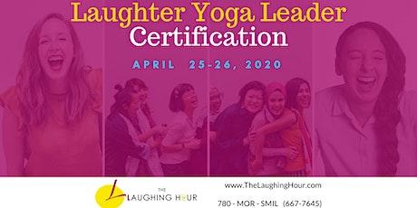 Laughter Yoga Leader Certification - APRIL 2020 tickets