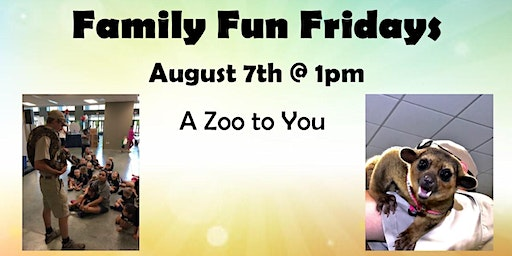 Family Fun Fridays: A Zoo to You