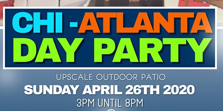 CHI-ATLANTA  DAY PARTY tickets