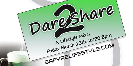 Dare 2 Share: A Lifestyle Mixer