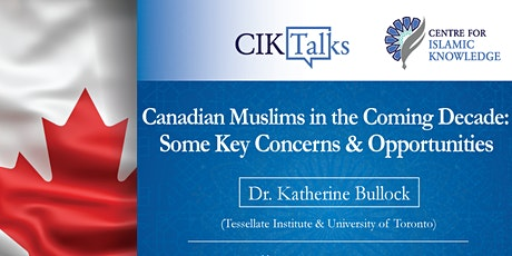 CIK Talk: Canadian Muslims in the Coming Decade tickets