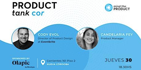Product Tank Córdoba - Product marketing and  desi tickets