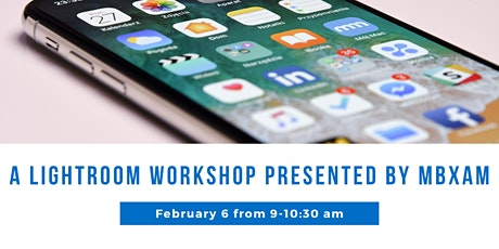 A Lightroom Workshop presented by MBXam tickets