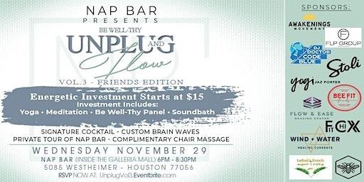 """Be Well-Thy"" Unplug & Flow Vol. 3 presented by Nap Bar X Friends!"