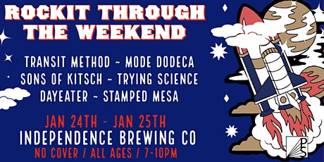 Rockit Through The Weekend At Independence Brewing Co tickets
