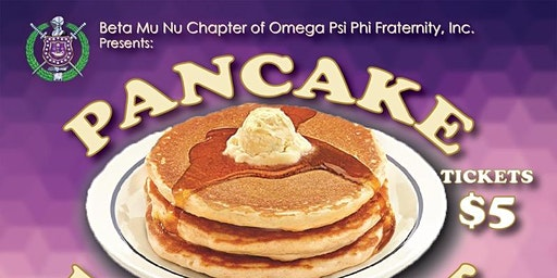 Beta Mu Nu Chapter of Omega Psi Phi 2020 Pancake Breakfast