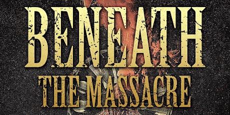 Beneath the Massacre tickets